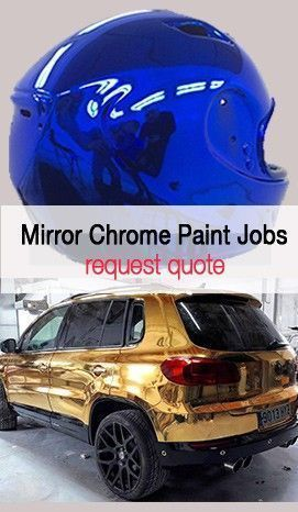 Mirror Chrome Paint Job Prices - Quote